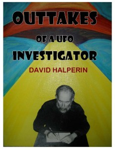 "Click on the picture to download chapter 4 of ""Outtakes of a UFO Investigator"" (PDF). Cover art by Rose Shalom Halperin."